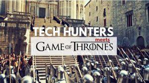 Tech Hunters Girona: Team building en King's Landing y Braavos