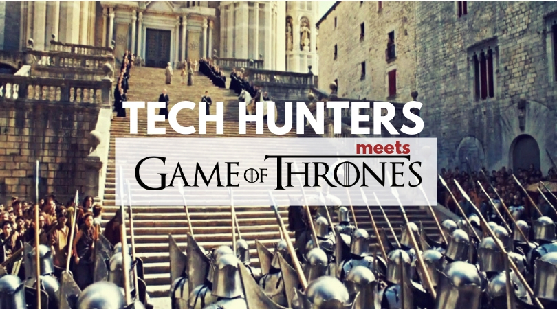 Tech Hunters in Girona: A team building into King's Landing and Braavos
